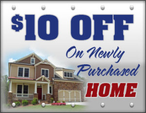 $10 off on newly purchased homes